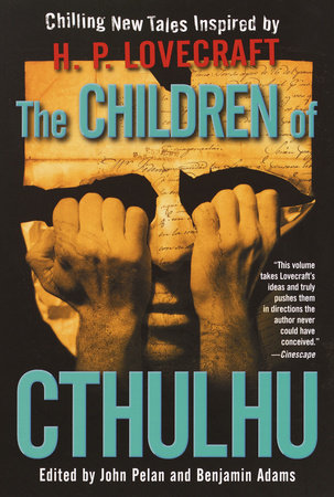 The Children of Cthulhu by