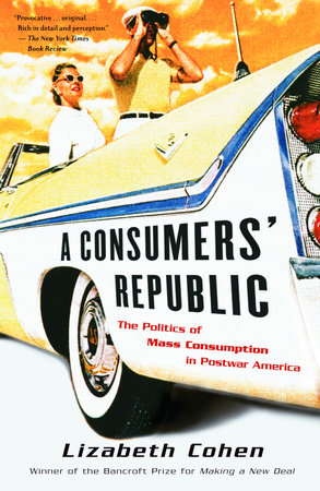 A Consumers' Republic by