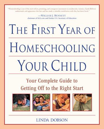 The First Year of Homeschooling Your Child by