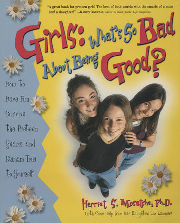 Girls: What's So Bad About Being Good?