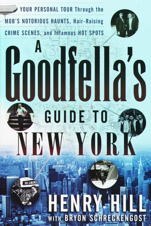 A Goodfella's Guide to New York by