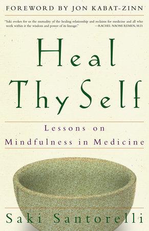 Heal Thy Self by