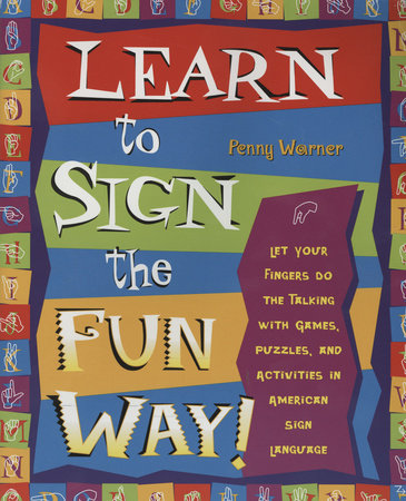 Learn to Sign the Fun Way! by