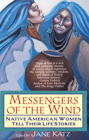 Messengers of the Wind by Jane Katz