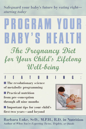 Program Your Baby's Health by