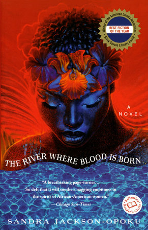 The River Where Blood Is Born by Sandra Jackson-Opoku