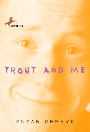 Trout and Me by