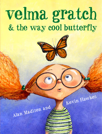 Velma Gratch and the Way Cool Butterfly by