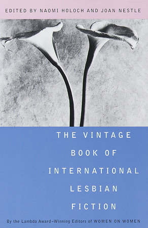 The Vintage Book of International Lesbian Fiction by