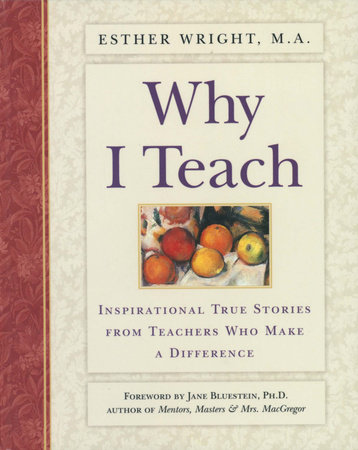 Why I Teach by