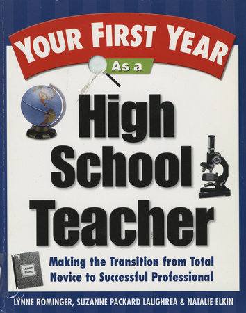 Your First Year As a High School Teacher by