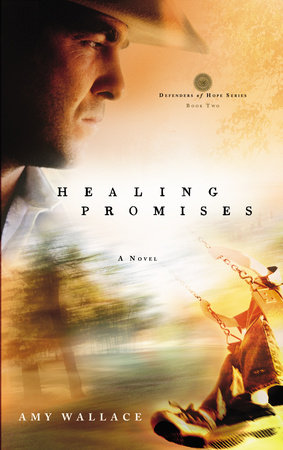 Healing Promises by Amy N. Wallace