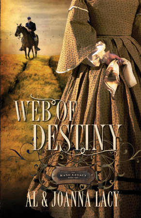 Web of Destiny by Joanna Lacy and Al Lacy