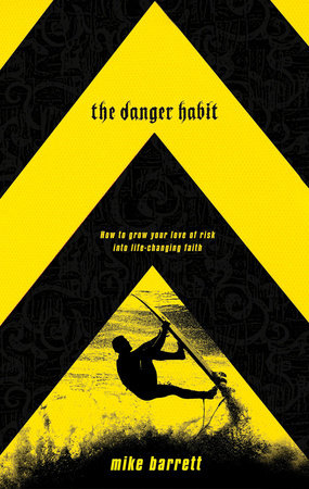 The Danger Habit by