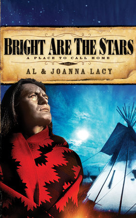 Bright Are the Stars by Joanna Lacy and Al Lacy