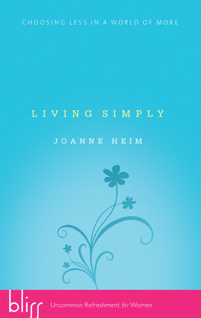 Living Simply by Joanne Heim