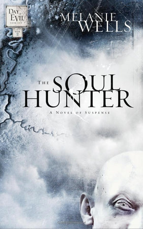 The Soul Hunter by Melanie Wells