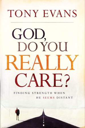 God, Do You Really Care? by