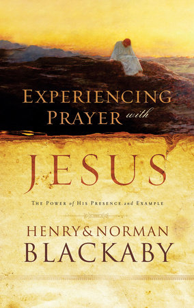 Experiencing Prayer with Jesus by