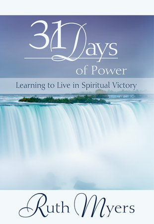 Thirty-One Days of Power by Warren Myers and Ruth Myers