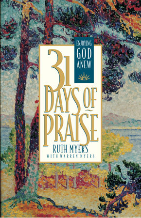 Thirty-One Days of Praise by