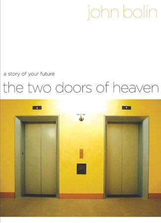 The Two Doors of Heaven by