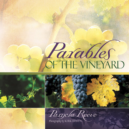 Parables of the Vineyard by