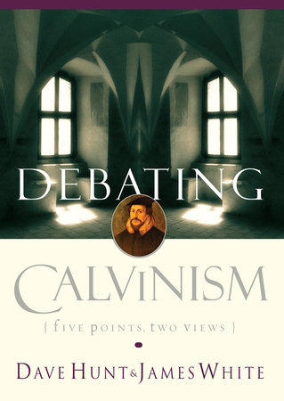 Debating Calvinism by