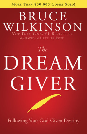 The Dream Giver by