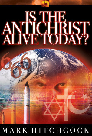 Is the Antichrist Alive Today? by