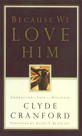 Because We Love Him by Clyde Cranford