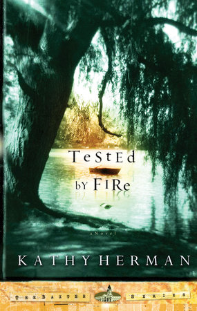 Tested by Fire by