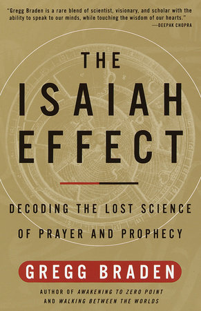 The Isaiah Effect by Gregg Braden
