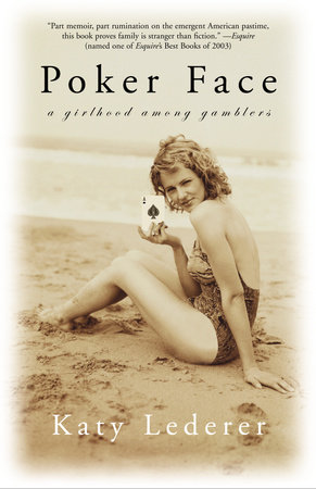 Poker Face by Katy Lederer