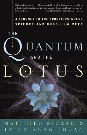 The Quantum and the Lotus by