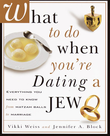 What to Do When You're Dating a Jew by