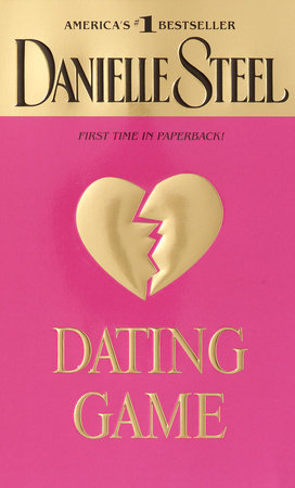 Dating Game by Danielle Steel