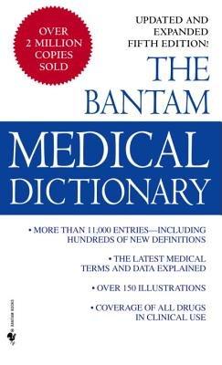 Bantam Medical Dictionary, Fifth Edition