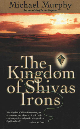The Kingdom of Shivas Irons by