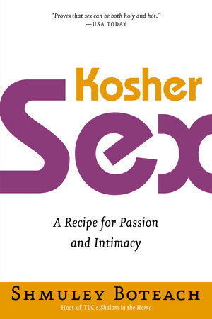 Kosher Sex by Shmuley Boteach