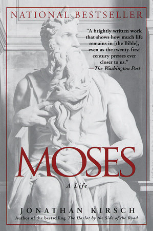 Moses by Jonathan Kirsch