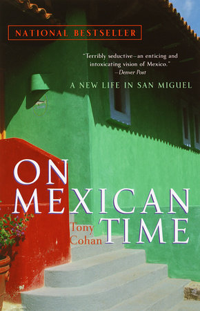 On Mexican Time by Tony Cohan