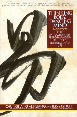 Thinking Body, Dancing Mind by