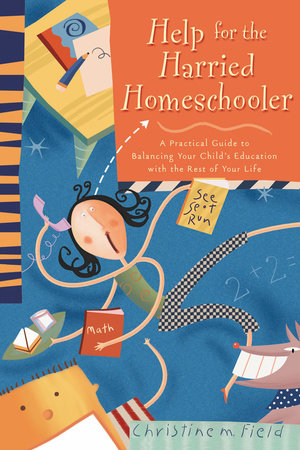 Help for the Harried Homeschooler by