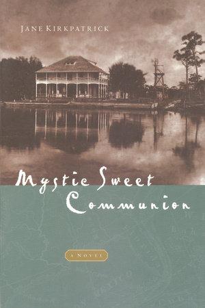 Mystic Sweet Communion by
