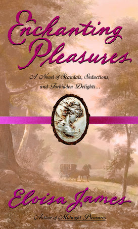 Enchanting Pleasures by Eloisa James