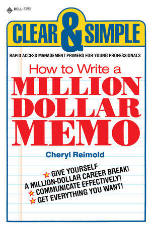 How to Write a Million Dollar Memo by