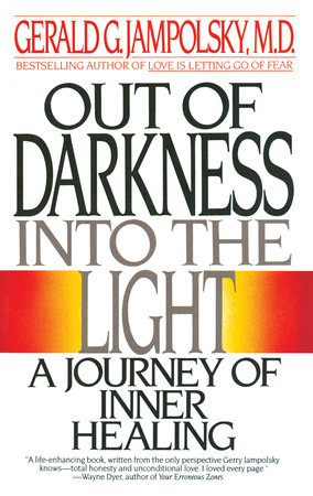 Out of Darkness into the Light by