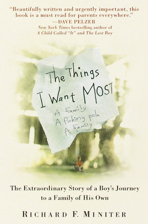 The Things I Want Most by Richard Miniter