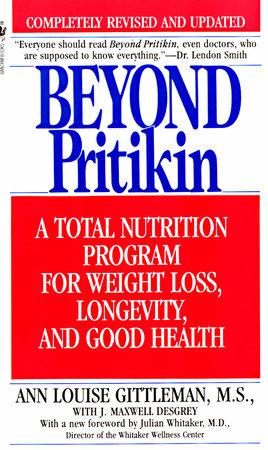 Beyond Pritikin by